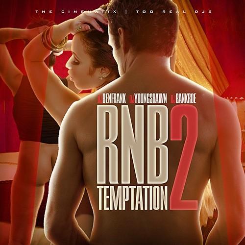 RNB_Temptation_2_DJBenFrank_YoungShawn_Bankroe