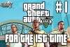 ADG Plays Grand Theft Auto V For The First Time