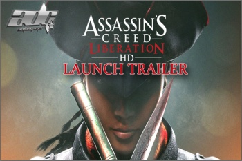 Assassin's Creed Liberation HD Launch Preview, Trailer And Screenshots