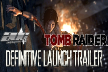Tomb Raider Definitive Edition Launch Trailer Released