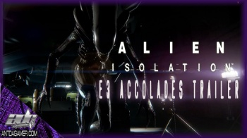 Alien Isolation E3 Trailer: Accolades