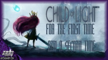 ADG Plays Child Of Light For The First Time And A Second Time