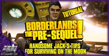 Borderlands The Pre-Sequel Tutorial Trailer Featuring Handsome Jack Tips