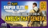 ADG Plays Sniper Elite 3 #2 Through #4: Features Community Focus