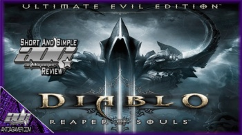 ADG Short And Simple Review - Diablo III: Ultimate Evil Edition