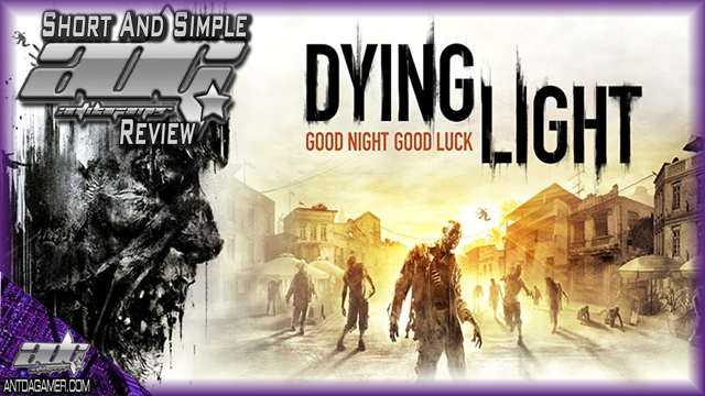 Dying_Light_ADG_Short_And_Simple_Review
