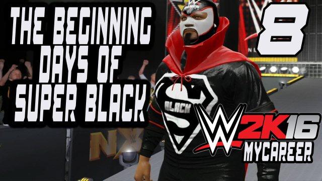 WWE2K16_MyCareer_ADG_.Super_Black_Beginning_Days_Part_8_Hero_Hurricane
