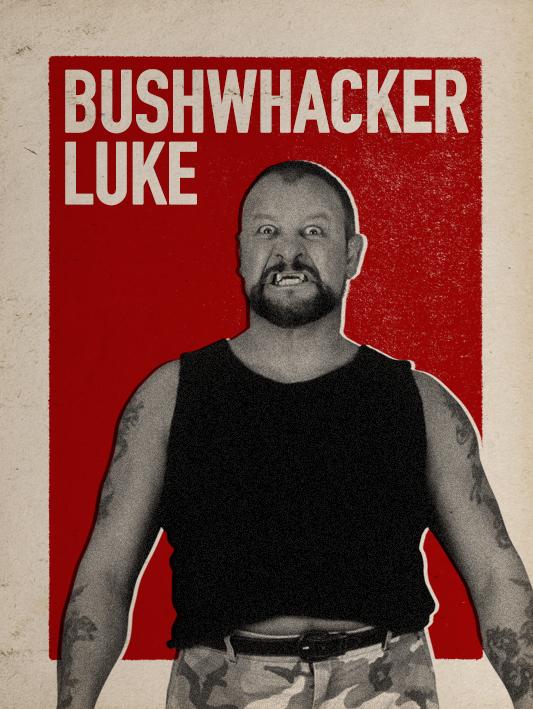 BUSHWHACKER LUKE