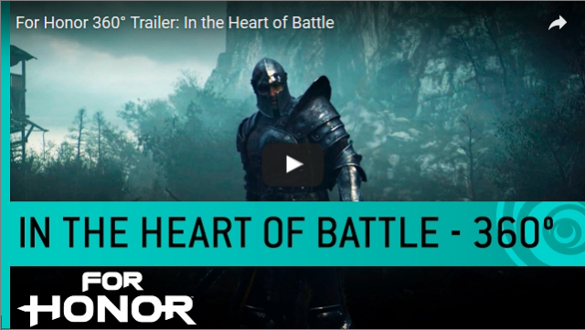 For Honor 360 degree trailer in the heart of battle - ubisoft 2017