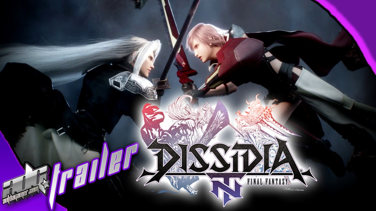 Dissidia Final Fantasy NT Open Beta Trailer & Details