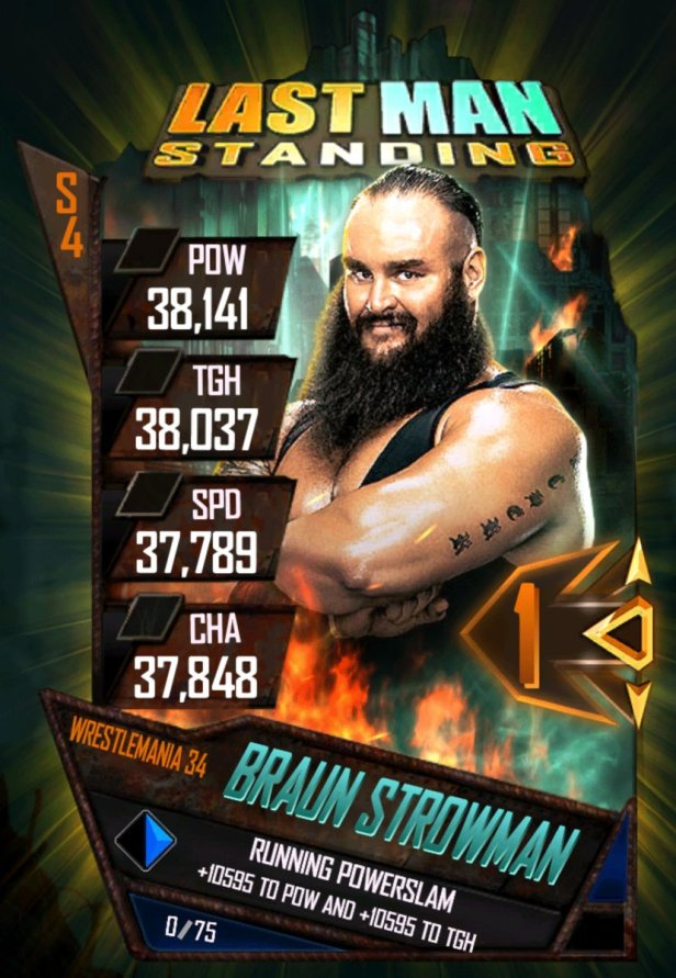 Braun Strown Lastman Standing WWE SuperCard Wrestlemania 34