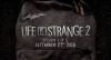 Life Is Strange 2 Reveal Date Trailer And Details