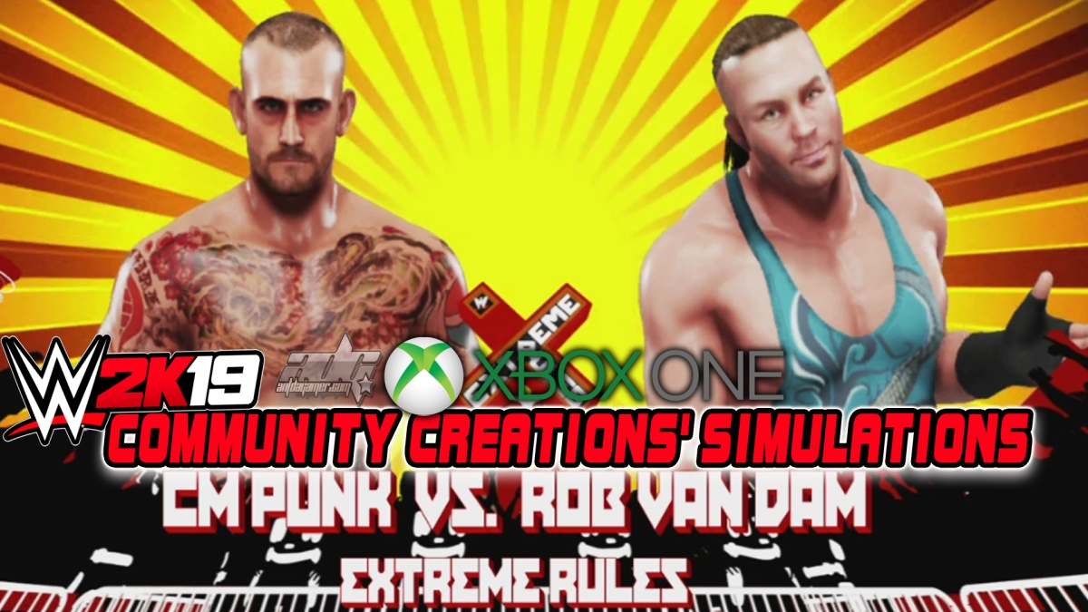 WWE 2K19 Community Creations' Simulations Xbox One Edition: CM Punk Vs. Rob Van Dam