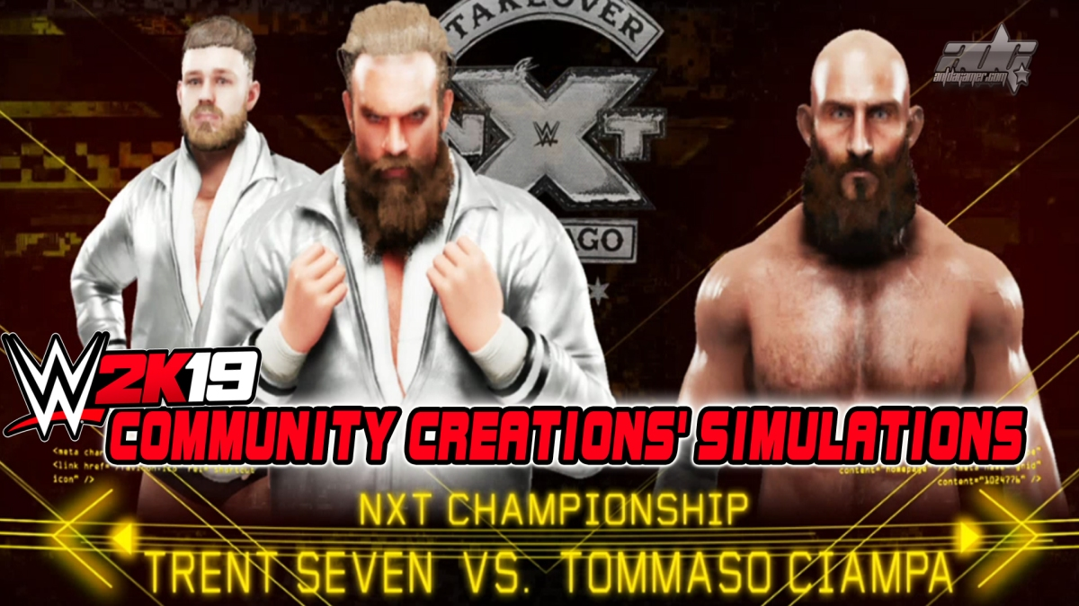 WWE 2K19 Community Creations' Simulations: Tommaso Ciampa Vs Trent Seven