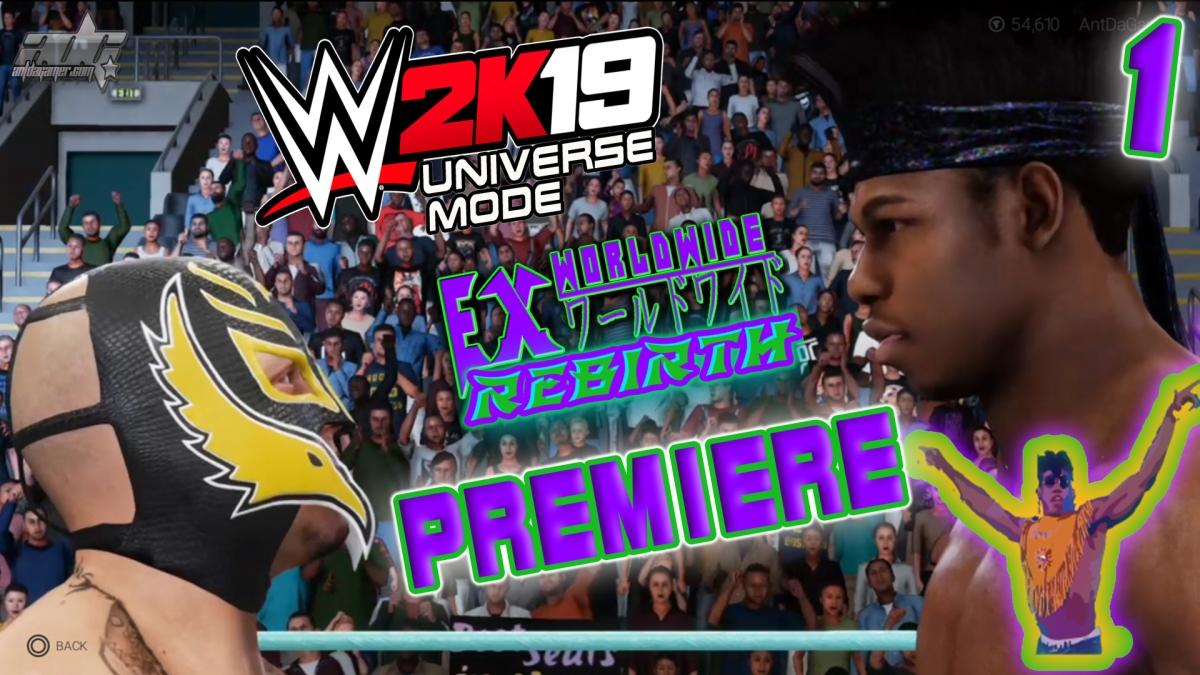 WWE 2K19 ADG Universe Ex Episode 1: Rebirth Premiere