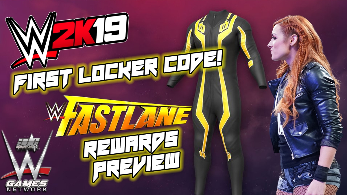 WWE 2K19 First Locker Code & Fastlane Rewards Preview