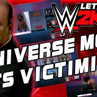 WWE 2K20 Let's Talk: Universe Mode Gets Victimized